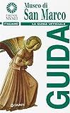 Museo di San Marco. La guida ufficiale