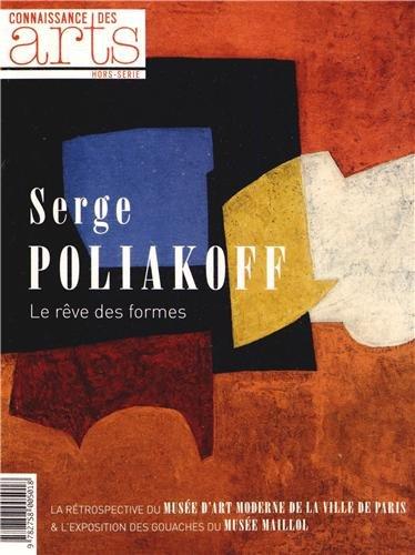 Connaissance des Arts, Hors-série N° 601 : Serge Poliakoff : Le rêve des formes