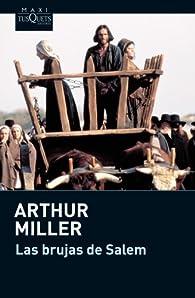 Las brujas de Salem y El crisol par Arthur Miller