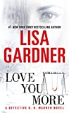 Love You More: A Detective D. D. Warren Novel