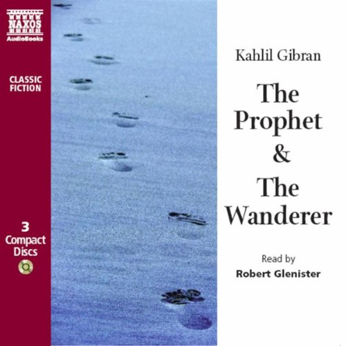 The Prophet & the Wanderer (Classic Fiction)