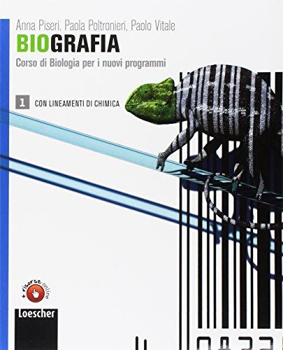 Biografia. Corso di biologia per i nuovi programmi. Per le Scuole superiori. Con espansione online: 1