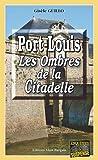 Port-Louis : Les Ombres de la Citadelle