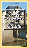 Port-Louis : Les Ombres de la Citadelle par Guillo