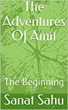 The Adventures Of Amit: The Beginning