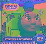 Consegna scivolosa. Thomas & friends. Ediz. illustrata