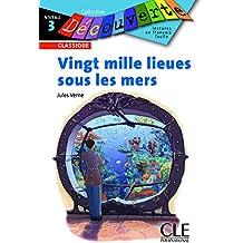 Vingt Mille Lieues Sous les Mers (Collection Decouverte: Niveau 3)