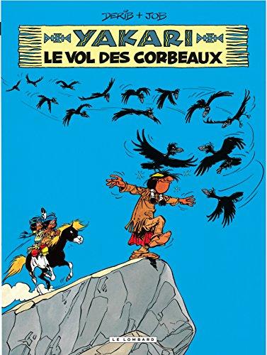 Yakari - tome 14 - Vol des corbeaux (Le)