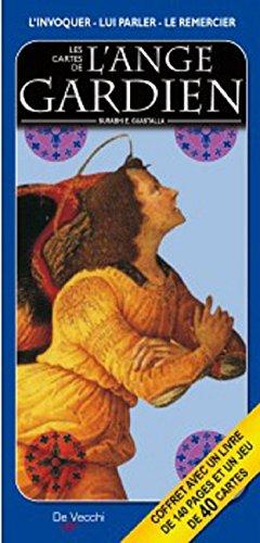Les cartes de l'ange gardien : Comment lui parler, l'appelr à l'aide, le remercier par Surabhi E. Guastalla