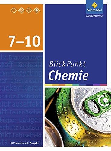 Blickpunkt Chemie - Ausgabe 2015 für Oberschulen und Realschulen in Niedersachsen: Schülerband 7-10