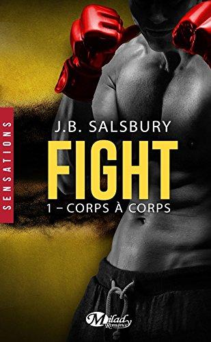 Corps à corps: Fight, T1 par [Salsbury, J.B.]