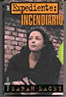 Expediente incendiario par Lacey