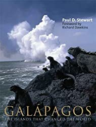 Gal?de?ed??ede??d???pagos: The Islands That Changed the World by Paul D. Stewart (2007-02-28)