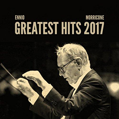 Ennio Morricone Greatest Hits 2017