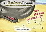 Expert Marketplace -  Petra Spillman  - The Sandworm Principle: The Ultimate Transformational Leadership Guide (1000 kleine Wunder - 1000 Little Miracles)