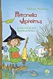 Petronella Apfelmus: Zauberschlaf und Knallfroschchaos. Band 2