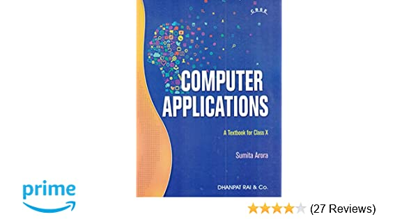 Computer Applications A Textbook For CBSE Class 10 for 2020