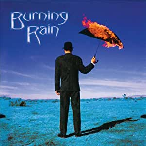 Burning Rain (Re-Release+Bonus)