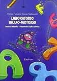 Laboratorio grafo-motorio. Percorso didattico e riabilitativo della scrittura