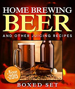 Home Brewing Beer And Other Juicing Recipes: How to Brew Beer Explained in Simple Steps by [Publishing, Speedy]