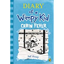 Diary of a Wimpy Kid # 6: Cabin Fever.