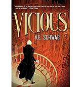[(Vicious)] [Author: V. E. Schwab] published on (October, 2013)