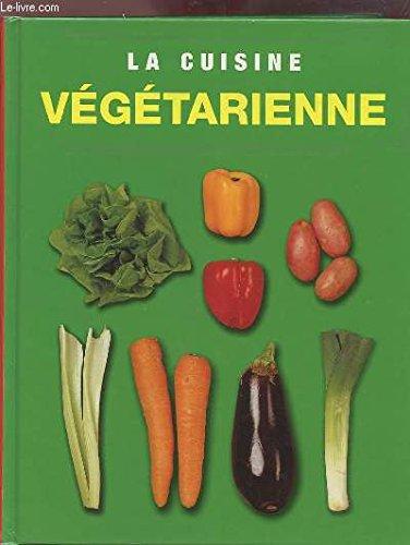 La cuisine végétarienne par Anaïs Duchet, Collectif