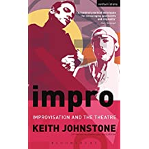 Impro: Improvisation and the Theatre (Performance Books) (English Edition)