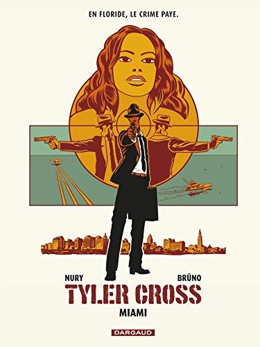 Tyler Cross n° 3 Miami