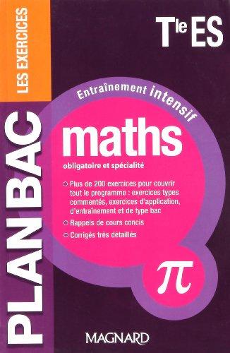 Maths Tle ES (obl & spé) : Entraînement intensif