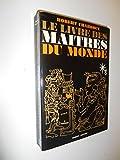Le livre des maîtres du monde / Charroux, Robert / Réf - 26583 - Robert Laffont