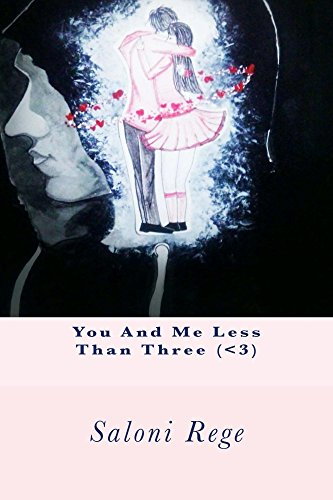 You and me less than three 3 ebook saloni rege shweta jadhav you and me less than three 3 by rege saloni fandeluxe Document