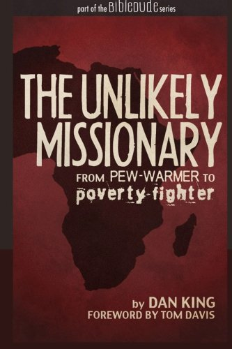 The Unlikely Missionary From Pew Warmer To Poverty Fighter