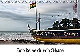 Eine Reise durch Ghana (Tischkalender 2019 DIN A5 quer): Zwölf faszinierende Impressionen aus verschiedenen Teilen des westafrikanischen Staates Ghana (Monatskalender, 14 Seiten ) (CALVENDO Orte) -