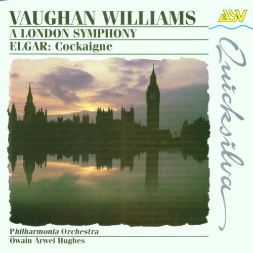 Vaughan Williams: A London Symphony / Elgar: Cockaigne-Overture op. 40 (Vaughan Williams London Symphony)