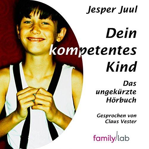 Buchseite und Rezensionen zu 'Dein kompetentes Kind' von Jesper Juul