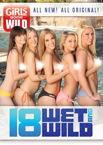 GIRLS GONE WILD: 18 WET & WILD - Dvd Gone Wild Girl