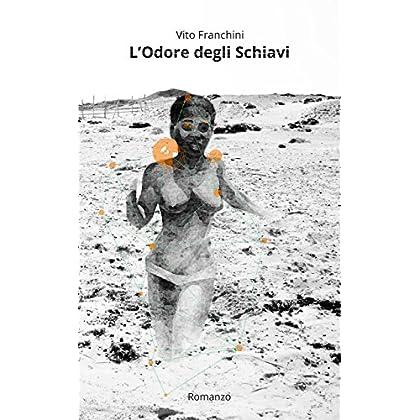 L'odore Degli Schiavi (Le Rotte Di Madhat Vol. 3)