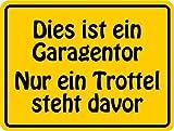 Schild Alu Dekorationsschild 'Dies ist ein Garagentor...' 150x200mm