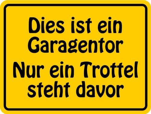 Schild Alu Dekorationsschild 'Dies ist ein Garagentor...' 150x200mm - Garagentor-sicherheit