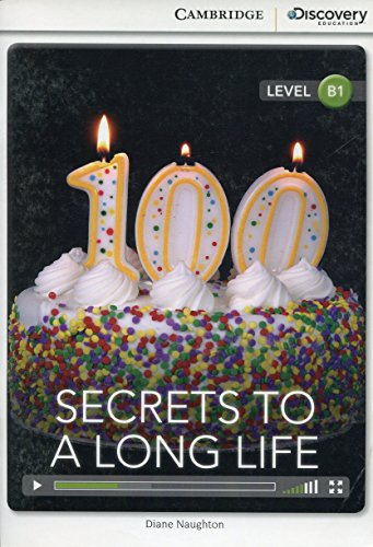 Secrets to a Long Life Intermediate Book with Online Access (Cambridge Discovery Interactiv)