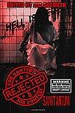Rejected for Content 5: Sanitarium: Volume 5