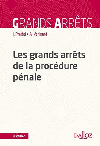 Les grands arrêts de la procédure pénale - 8e éd.