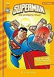 Superman 10: Die entführte Stadt: Fischer. Nur für Jungs