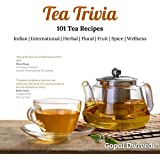 TEA TRIVIA: 101 Tea Recipes