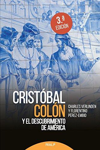 Cristóbal Colón y el descubrimiento de América (Historia y Biografías)