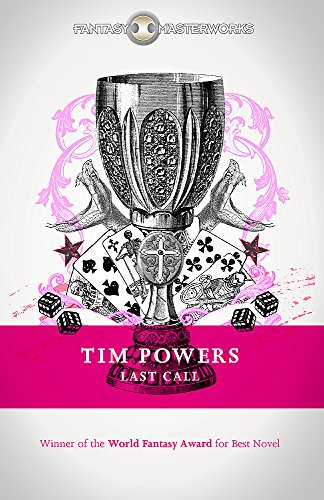 Last Call (FANTASY MASTERWORKS) por Tim Powers