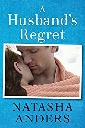 [(A Husband's Regret)] [By (author) Natasha Anders ] published on (September, 2014)