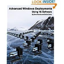 Advanced Windows Deployments Using 1E Software