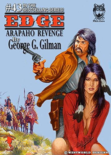 Edge: Arapaho Revenge (English Edition)